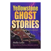 Yellowstone Ghost Stories cover